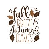Fall Breeze And Autumn Leaves - Autumnal phrase with leaves.
