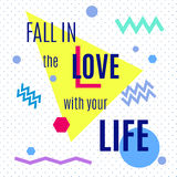 Fall in the love with your life. Royalty Free Stock Image