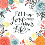Fall in the love with your life. Stock Photo