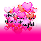 Fall Seven times, Stand up Eight. Quote on red rising Hearts Stock Images