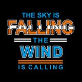 Falling The Wind typography design tee vector illustration