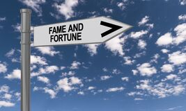 Fame and fortune traffic sign