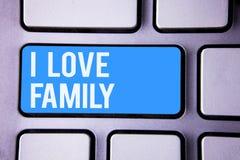 Famille d'amour des textes I d'écriture de Word Concept d'affaires pour l'attention d'affection de bons sentiments pour votre pèr Photographie stock