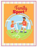 Family Football Sport Outdoors Vector Poster. Royalty Free Stock Photography