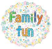 Family fun decorative lettering text. Royalty Free Stock Photography