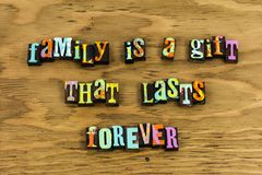 Family gift forever love relationship. Letterpress typography message friendship best bff happy friends day home life always happiness royalty free stock images