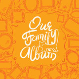 Family Photo Album cover - freehand drawing of picture frames and lettering. Stock Photo