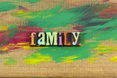 Family relationship letterpress. Letterpress family home relationship love children parents together people kindness truth honesty happiness welcome royalty free stock photography