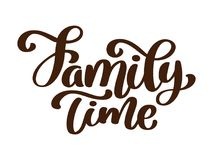 Family time - hand drawn vector lettering isolated on white. Thanksgiving greeting card template. Handwritten modern Royalty Free Stock Photography