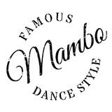 Famous dance style, Mambo stamp. Grunge design with dust scratches. Effects can be easily removed for a clean, crisp look. Color is easily changed Stock Image