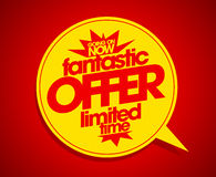 Fantastic offer limited time red speech bubble. Stock Image