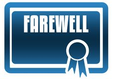 FAREWELL blue certificate. Illustration graphic image concept Royalty Free Stock Photo