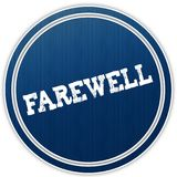 FAREWELL distressed text on blue round badge. Illustration Stock Image