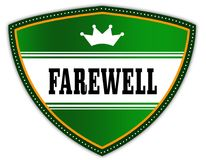FAREWELL written on green shield with crown. Illustration Stock Photo
