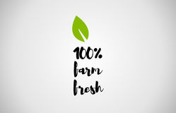 100% farm fresh green leaf handwritten text white background Stock Images