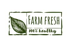Farm fresh, 100 % healthy label. Farm fresh, 100 % healthy label Designs Inspiration Isolated on White Background stock illustration