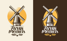Farm products logo or label. Mill, windmill icon. Lettering, calligraphy vector illustration Stock Image