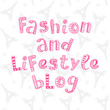 Fashion and lifestyle blog modern lettering. In ethnic style with Paris pattern background. Cute design for social media banner. Unique font. Trendy vector Stock Image