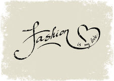 Fashion is my love. Lettering Royalty Free Stock Photography