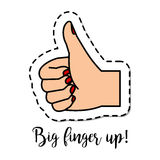 Fashion patch element Big finger up. Fashion patch element with quote, Big finger up, and the human hand gesturing icon. Vector illustration Royalty Free Stock Image