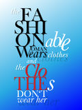 Fashion quote Royalty Free Stock Image