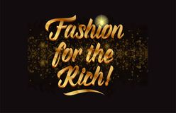 Goldenlogotype copy 31. Fashion for the rich gold word text with sparkle and glitter background suitable for card, brochure or typography logo design Royalty Free Stock Photos