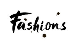 Fashions. Vector illustration handwritten calligraphy poster. Fashion lettering for of social media content. Brush modern calligraphy royalty free illustration