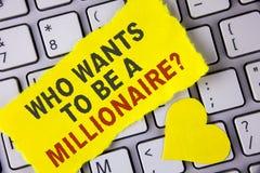 Fassen Sie Schreibenstext ab, der eine Millionärs-Frage sein möchte Geschäftskonzept für Earn mehr Geld, welches das Wissen gesch lizenzfreies stockfoto