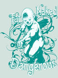 Fat Naked Dangerous Design. An urban design of an illustration with fat, naked, dangerous words Stock Images
