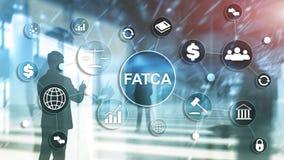 FATCA podatku zgodno?ci Cudzoziemski Obrachunkowy akt Stany Zjednoczone Ameryka prawa biznesu finanse przepisu rz?dowy poj?cie ilustracja wektor
