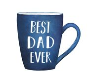 Dark blue mug with text phrase `BEST DAD EVER`. royalty free illustration