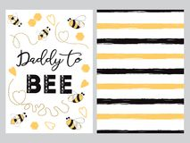 Fathers day banner design set text Daddy to bee decorated bee, striped ornament card poster logo. Fathers day banner design set with text Daddy to bee with cute royalty free illustration