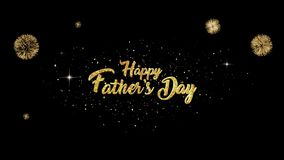 Fathers day Beautiful golden greeting Text Appearance from blinking particles with golden fireworks background. You can use backgrounds for vfx, blog, vlogs