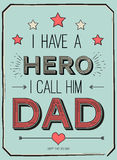 Fathers day card, i have a hero. I call him dad. Poster design with stylish text.vector gift card for father Stock Images