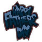 Fathers day vector text lettering drawing in graffiti style. Fathers day vector decorative text  drawing in graffiti style, for printing on cards, web site Royalty Free Stock Photo