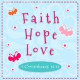 Fe, esperanza, amor Fotos de archivo libres de regalías