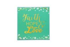 Fe, esperanza, amor Fotografía de archivo libre de regalías