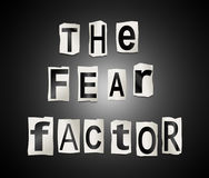 The fear factor. Illustration depicting a set of cut out printed letters arranged to form the words `the fear factor Stock Photography