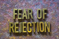 Fear of rejection. Phrase made from metallic letters over rusty metallic background royalty free stock photos