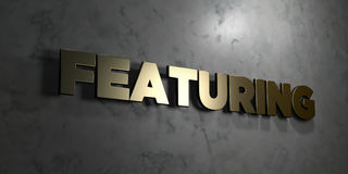 Featuring - Gold sign mounted on glossy marble wall  - 3D rendered royalty free stock illustration Royalty Free Stock Images