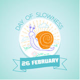 26 February  day of slowness Royalty Free Stock Images