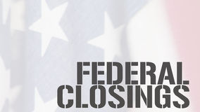 Federal closings words on USA flag royalty free stock image