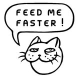Feed Me Faster! Cartoon Cat Head. Speech Bubble. Vector Illustration. Royalty Free Stock Image