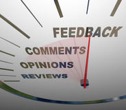 Feedback Speedometer Measuring Comments Opinions Reviews. A speedometer tracking and measuring the level of customer satisfaction through comments, reviews Stock Images