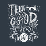 Feel good every day Stock Image