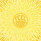 Feel Good. Positive poster with radially sunbeams. Vector illustration Royalty Free Stock Photo