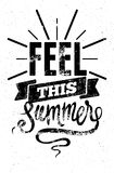 Feel this summer. Black-white typographic retro grunge poster. Vector illustration. Stock Images