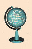 Feel the summer. Calligraphic retro grunge poster with globe. Vector illustration. Stock Photos