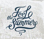 Feel the summer. Calligraphic retro grunge poster. Vector illustration. Stock Images