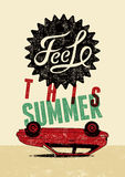 Feel this summer. Typographic retro grunge poster. Vector illustration. Royalty Free Stock Photo